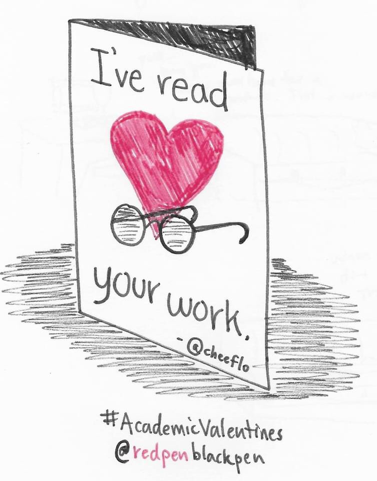"""Art by Red Pen Black Pen. Drawing of a card eitb heart in background and eyeglasses in foreground with text saying """"I've read your work."""" And #AcademicValentines"""